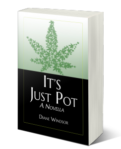Book Cover: It's Just Pot