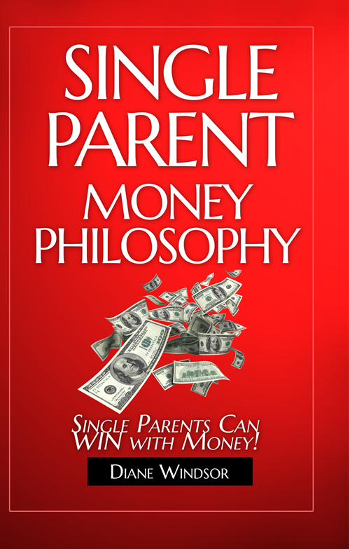 Book Cover: The Single Parent Money Philosophy